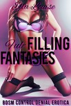 Louise Ella - Fulfilling Desires [eKönyv: epub,  mobi]