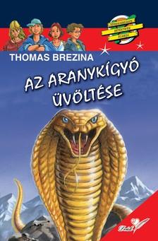 Brezina Thomas - Az aranykígyó üvöltése
