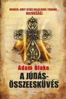 Adam Blake - A Júdás-összeesküvés