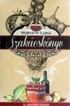 HORVÁTH ILONA - Horváth Ilona szakácskönyv - Kötött - Új, bővített kiadás