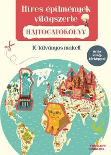 Jonas Le Saint - Rozenn Bothuon - Hajtogatókönyv - Híres építmények világszerte ###