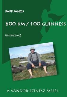 Papp János - 600 km / 100 guinness (Írország)A vándor-színész mesél