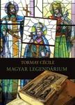 TORMAY CÉCILE - Magyar legendárium [eKönyv: epub, mobi]