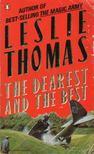 Thomas, Leslie - The Dearest and the Best [antikvár]