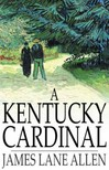 Allen James Lane - A Kentucky Cardinal [eKönyv: epub,  mobi]
