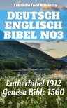 TruthBeTold Ministry, Joern Andre Halseth, Martin Luther, William Whittingham, Myles Coverdale, Christopher Goodman, Anthony Gilby, Thomas Sampson, William Cole - Deutsch Englisch Bibel No3 [eKönyv: epub,  mobi]
