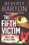 Barton, Beverly - The Fifth Victim [antikvár]