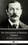 Delphi Classics Sir Arthur Conan Doyle, - The Adventures of Sherlock Holmes by Sir Arthur Conan Doyle (Illustrated) [eKönyv: epub, mobi]