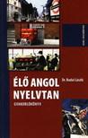 BUDAI LÁSZLÓ DR. - ÉLŐ ANGOL NYELVTAN - GYAKORLÓKÖNYV