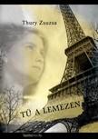 Thury Zsuzsa - Tű a lemezen [eKönyv: epub,  mobi]