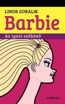 GORALIK, LINOR - Barbie, Az igazi szőkenő