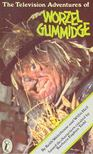 WATERHOUSE, KEITH - HALL, WILLIS - The Television Adventures of Worzel Gummidge [antikvár]