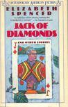 SPENCER, ELIZABETH - Jack of Diamonds [antikvár]