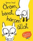 Yasmeen Ismail - Öröm, bánat, három állat<!--span style='font-size:10px;'>(G)</span-->