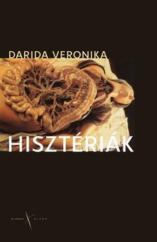 Darida Veronika - Hisztériák