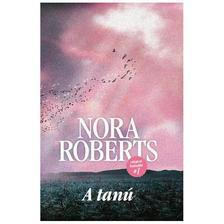 Nora Roberts - A tanú