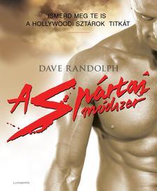 Dave Randolph - A spártai módszer