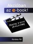 KEREKES PÁL - Akcióban az e-book! [eKönyv: epub, mobi]<!--span style='font-size:10px;'>(G)</span-->
