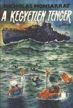 Monsarrat, Nicholas - A kegyetlen tenger I-II. kötet [antikvár]