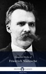 Friedrich Nietzsche - Delphi Complete Works of Friedrich Nietzsche (Illustrated) [eKönyv: epub,  mobi]