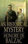 Honoré de Balzac - An Historical Mystery [eKönyv: epub,  mobi]