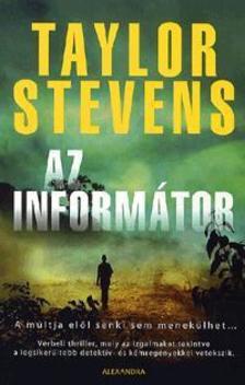 Taylor Stevens - Az informátor