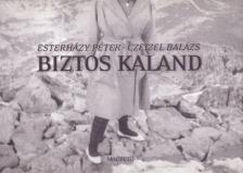 ESTERHÁZY PÉTER - CZEIZEL BALÁZS - Biztos kaland