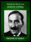 Zweig Stefan - Saemtliche Werke von Stefan Zweig (Illustrierte) [eKönyv: epub, mobi]
