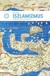 JANY JÁNOS - Az iszlamizmus [eKönyv: epub, mobi]