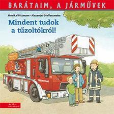Alexander Steffensmeier - Barátaim, a járművek 1. - Mindent tudok a tűzoltóságról