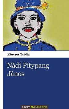 Kincses Zsófia - Nádi Pitypang János