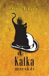 Szántó T. Gábor - Kafka macskái [eKönyv: epub, mobi]