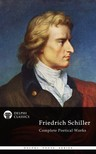 Friedrich Schiller - Delphi Complete Works of Friedrich Schiller (Illustrated) [eKönyv: epub,  mobi]