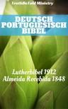 TruthBeTold Ministry, Joern Andre Halseth, Martin Luther, Jo?o Ferreira - Deutsch Portugiesisch Bibel [eKönyv: epub,  mobi]