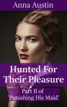 Austin Anna - Hunted For Their Pleasure [eKönyv: epub,  mobi]