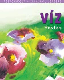 . - VÍZFESTÉS