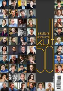- Kult50 - A kultúra 50 arca