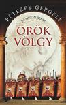 PÉTERFY GERGELY - Örök Völgy - Pannon mese<!--span style='font-size:10px;'>(G)</span-->