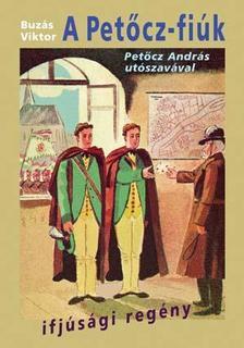 Buzás Viktor - A Petőcz-fiúk