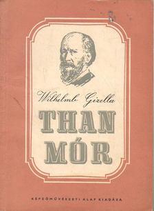 CENNERNÉ WILHELMB GIZELLA - Than Mór (1828-1899) [antikvár]