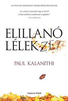 Paul Kalanithi - Elillanó lélekzet