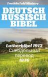 TruthBeTold Ministry, Joern Andre Halseth, Martin Luther - Deutsch Russisch Bibel [eKönyv: epub,  mobi]