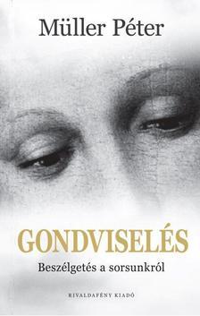 GONDVISELÉS #