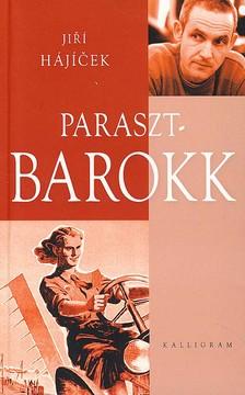 Jirí Hájícek - Parasztbarokk