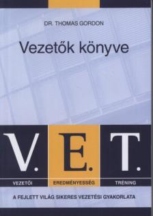 Dr. Thomas Gordon - V.E.T. Vezetők könyve