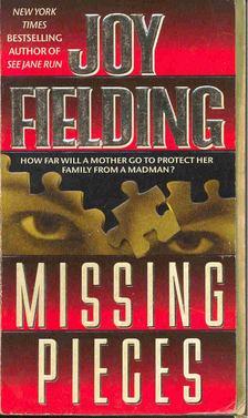 Fielding, Joy - Missing Pieces [antikvár]