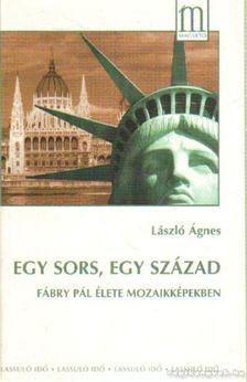 László Ágnes - Egy sors, egy század [antikvár]