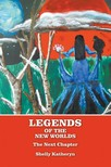 Petryshyn Shelly - Legends of the New Worlds [eKönyv: epub,  mobi]