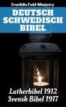 TruthBeTold Ministry, Joern Andre Halseth, Martin Luther, Kong Gustav V - Deutsch Schwedisch Bibel [eKönyv: epub,  mobi]