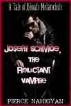 Nahigyan Pierce - Joseph Schmoe,  The Reluctant Vampire [eKönyv: epub,  mobi]